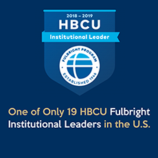 One of only 19 HBCU Fulbright Institutional Leaders in the U.S.