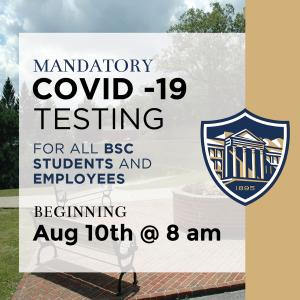 Mandatory COVID-19 Testing for all BSC students and employees on August 10