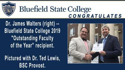 "Dr. James Walters has received the Bluefield State College ""Outstanding Faculty of the Year Award"" for 2019"